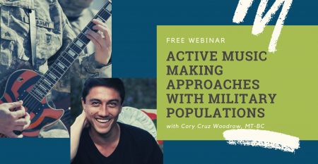 ACTIVE MUSIC MAKING APPROACHES WITH MILITARY POPULATIONS