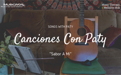 Canciones con Paty: Spanish Skills and Repertoire for Music Therapists